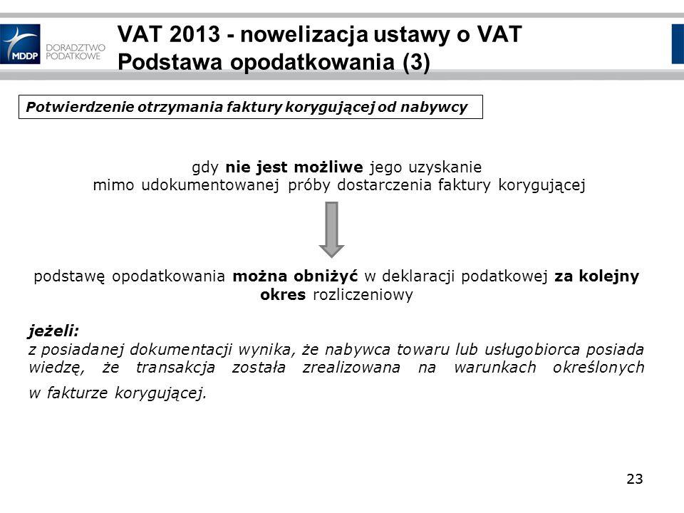 VAT 2013 - nowelizacja ustawy o VAT Podstawa opodatkowania (3)