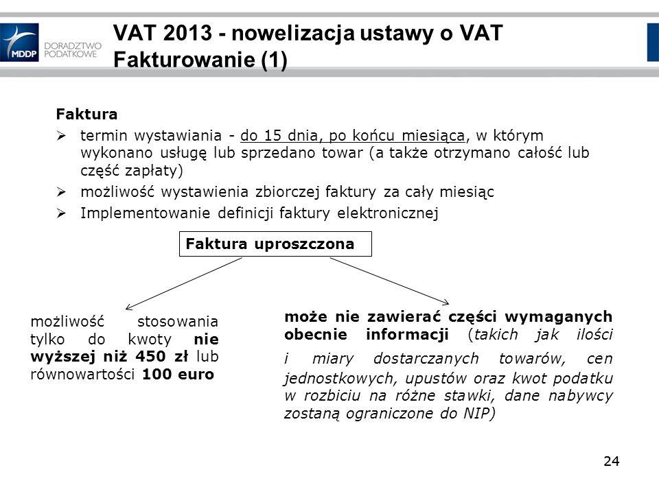 VAT 2013 - nowelizacja ustawy o VAT Fakturowanie (1)