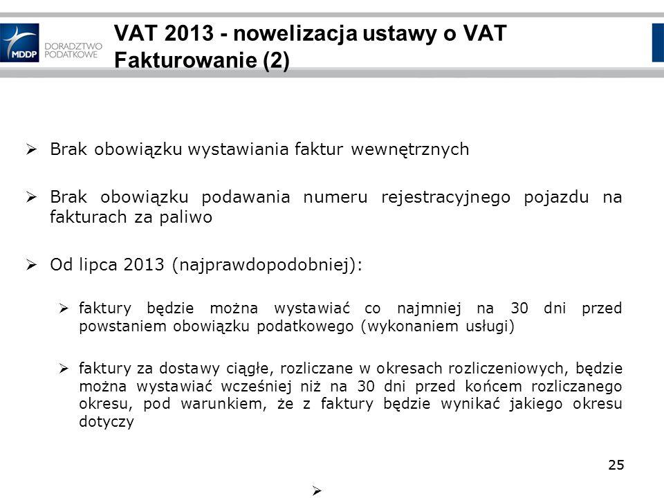 VAT 2013 - nowelizacja ustawy o VAT Fakturowanie (2)