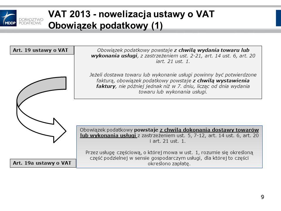 VAT 2013 - nowelizacja ustawy o VAT Obowiązek podatkowy (1)