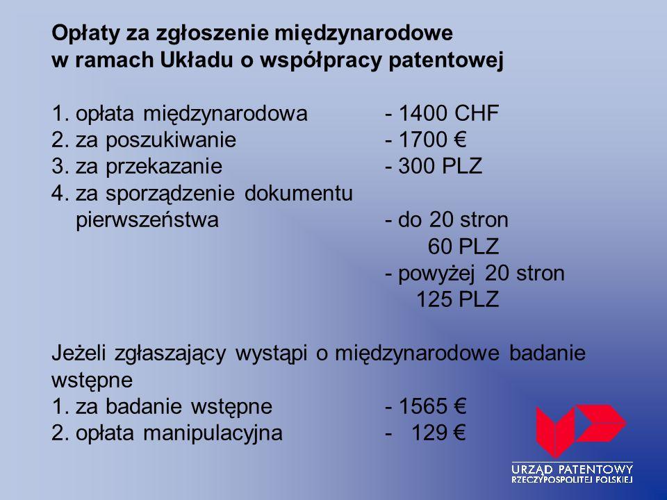 Opłaty za zgłoszenie międzynarodowe w ramach Układu o współpracy patentowej 1.