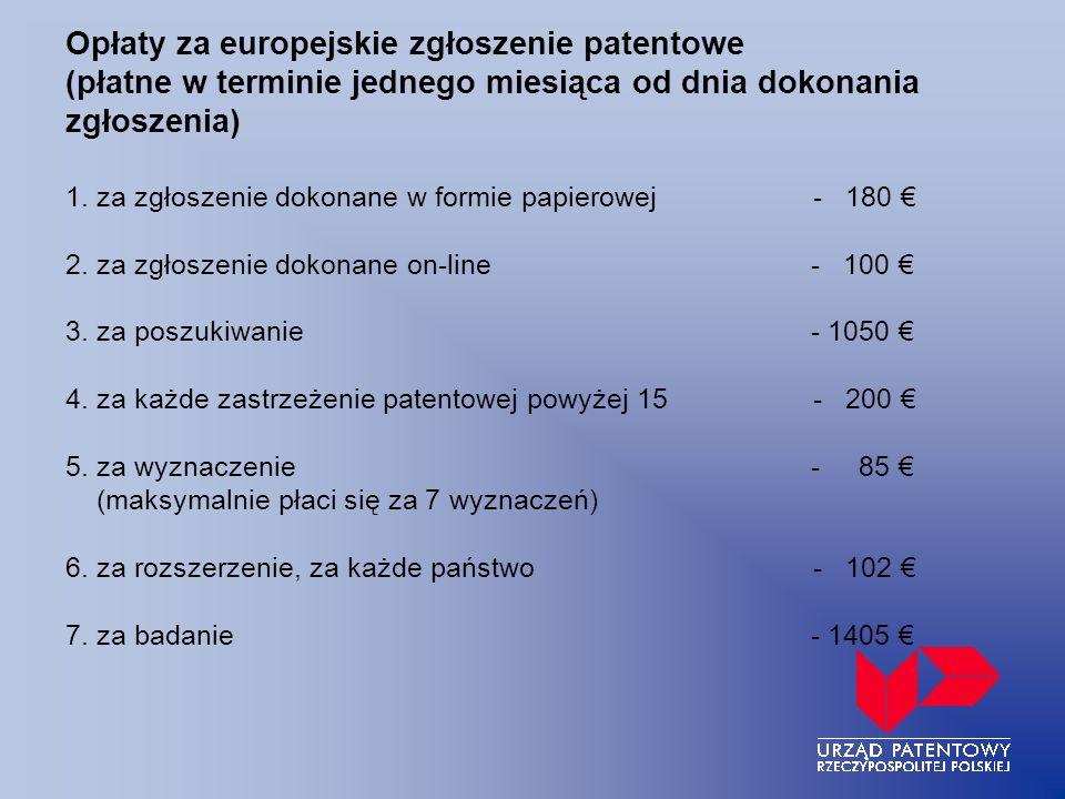 Opłaty za europejskie zgłoszenie patentowe (płatne w terminie jednego miesiąca od dnia dokonania zgłoszenia) 1.