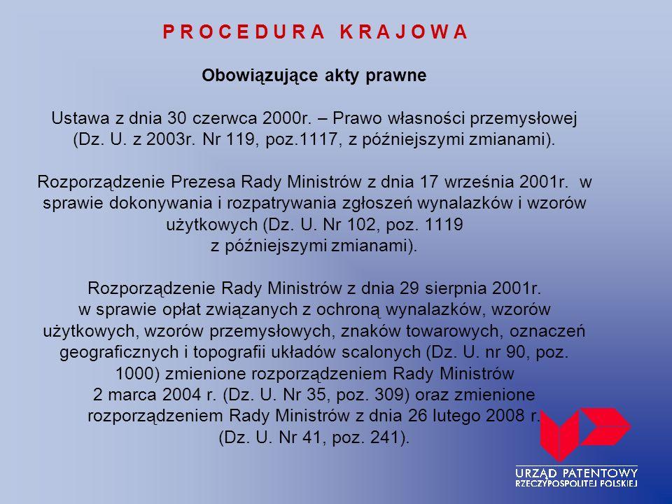 P R O C E D U R A K R A J O W A Obowiązujące akty prawne Ustawa z dnia 30 czerwca 2000r.