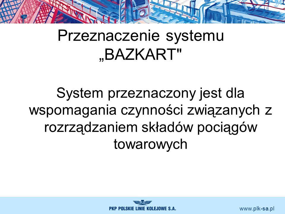 """Przeznaczenie systemu """"BAZKART"""