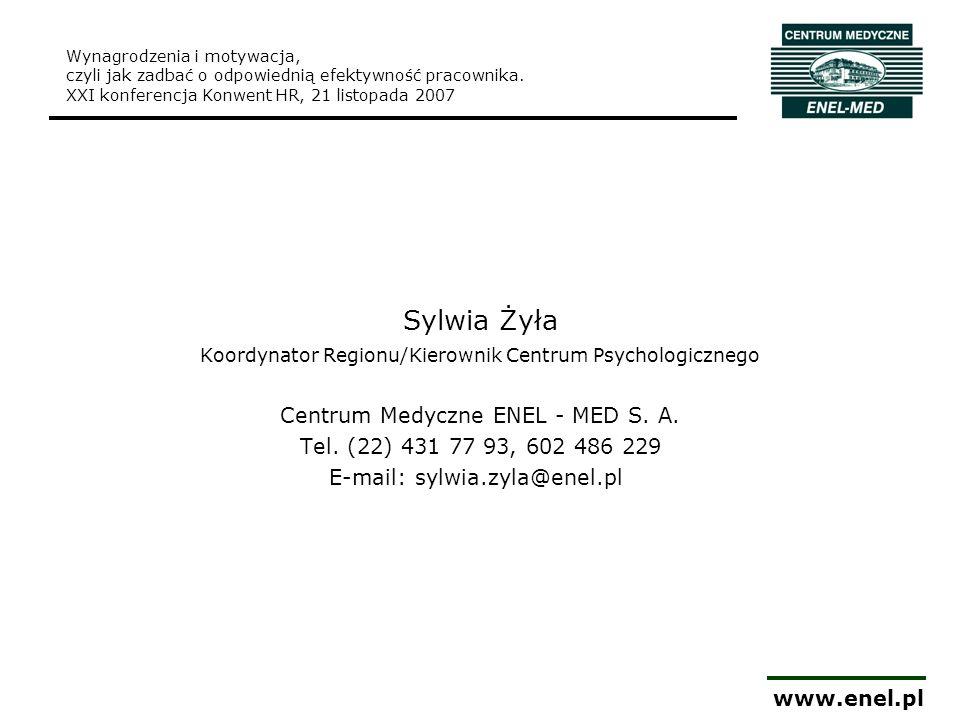 Sylwia Żyła www.enel.pl Centrum Medyczne ENEL - MED S. A.