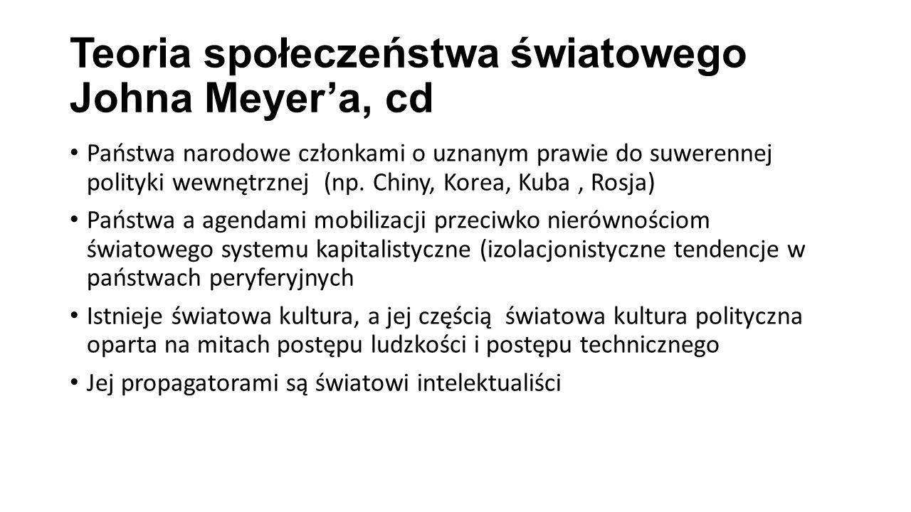 Teoria społeczeństwa światowego Johna Meyer'a, cd
