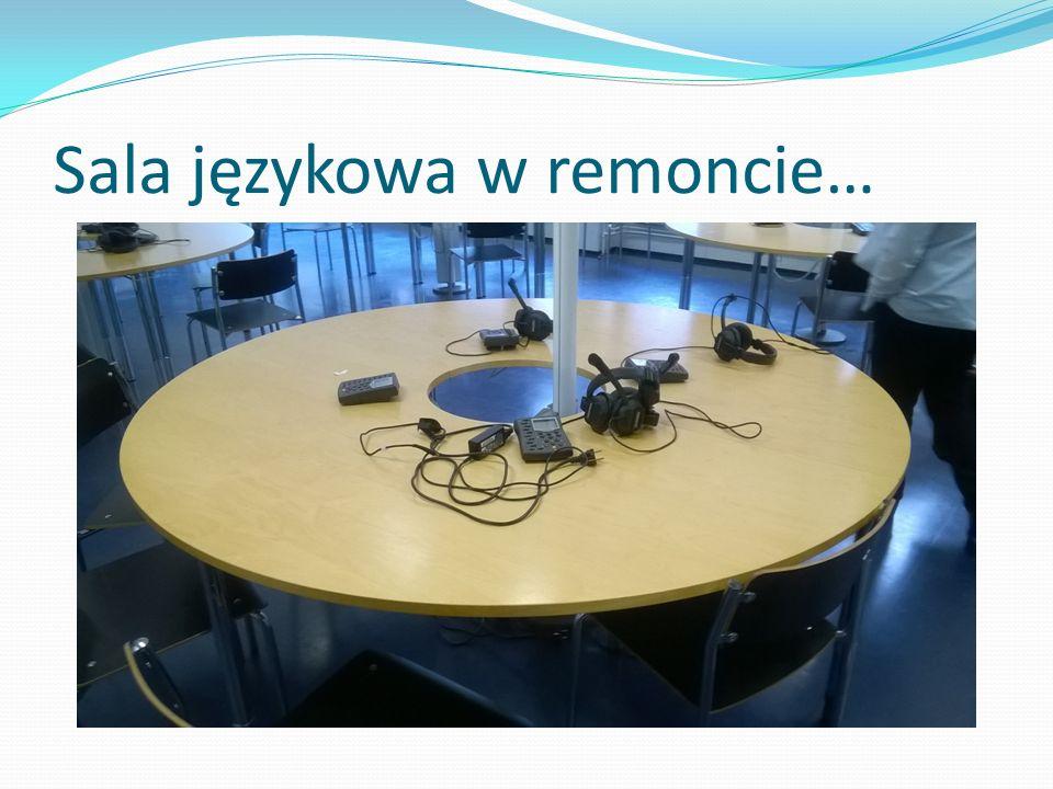 Sala językowa w remoncie…