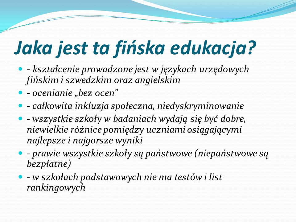 Jaka jest ta fińska edukacja