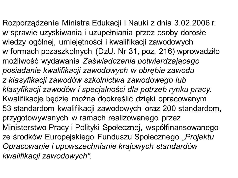 Rozporządzenie Ministra Edukacji i Nauki z dnia 3.02.2006 r.