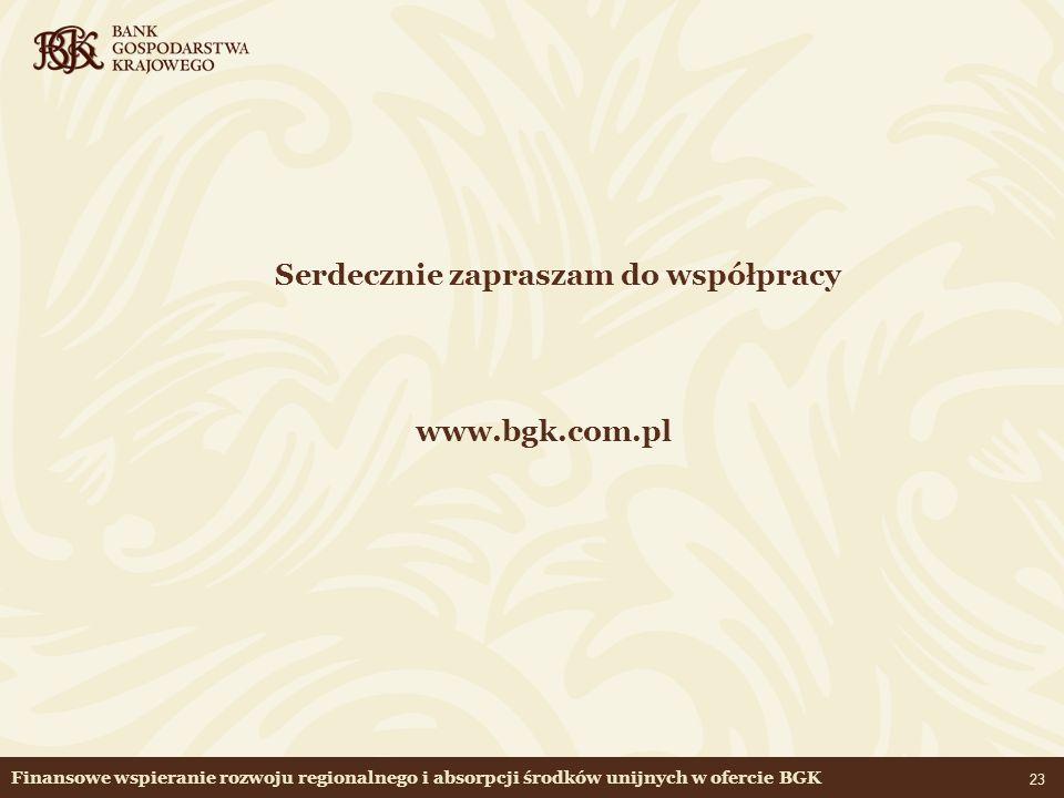www.bgk.com.pl Serdecznie zapraszam do współpracy
