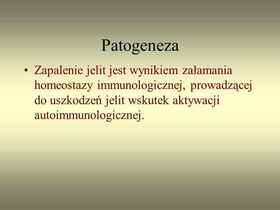 Patogeneza Zapalenie jelit jest wynikiem załamania homeostazy immunologicznej, prowadzącej do uszkodzeń jelit wskutek aktywacji autoimmunologicznej.