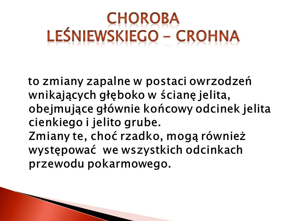 LEŚNIEWSKIEGO - CROHNA