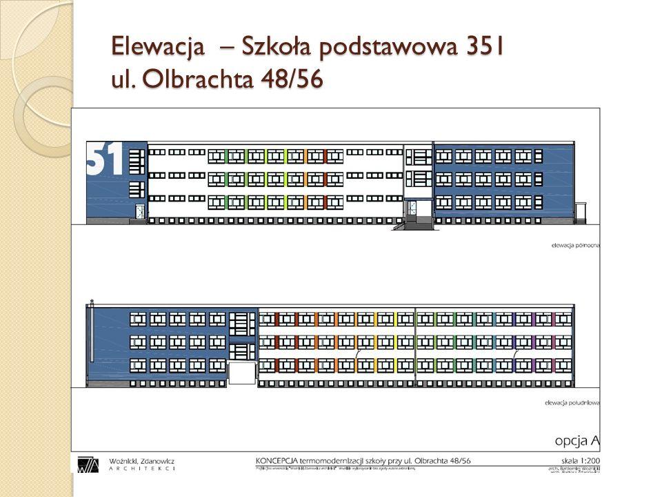 Elewacja – Szkoła podstawowa 351 ul. Olbrachta 48/56