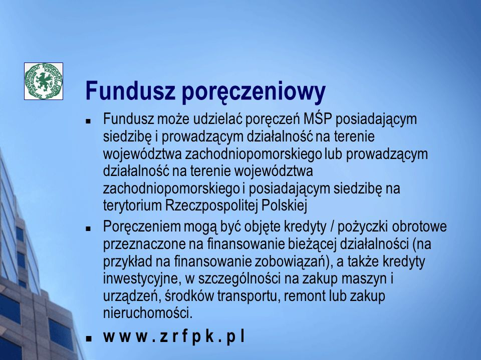 Fundusz poręczeniowy w w w . z r f p k . p l