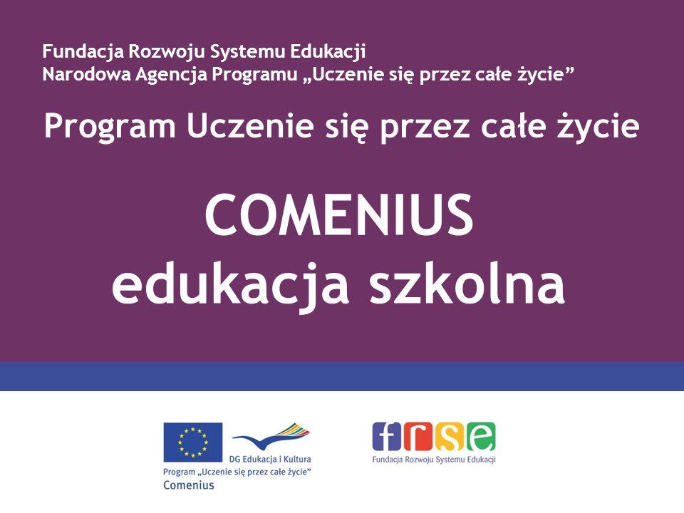 Program Uczenie się przez całe życie COMENIUS edukacja szkolna