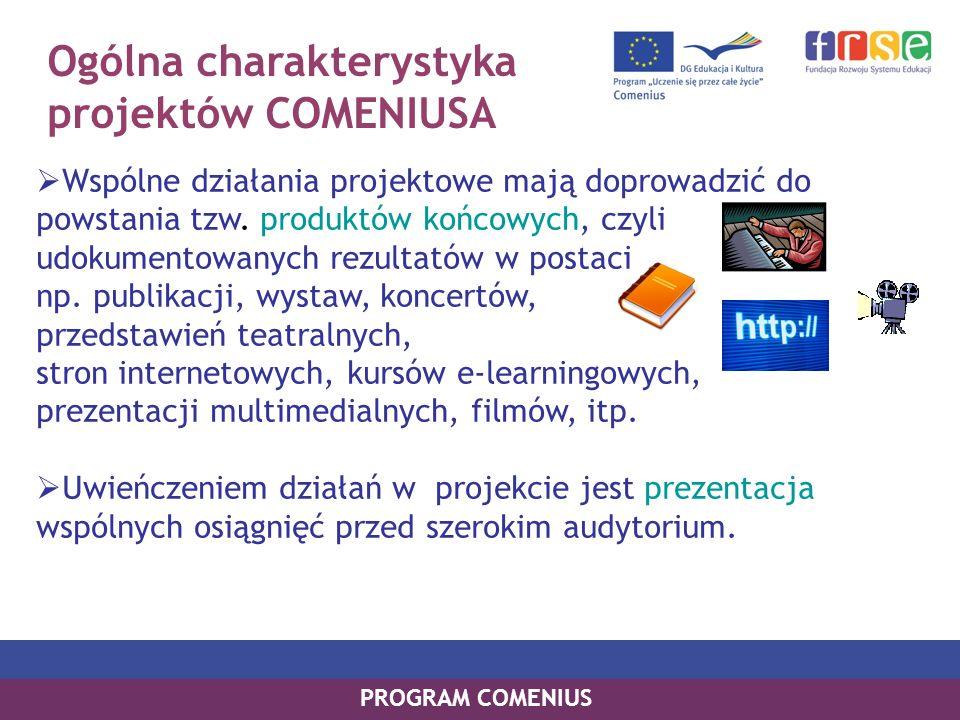 Ogólna charakterystyka projektów COMENIUSA