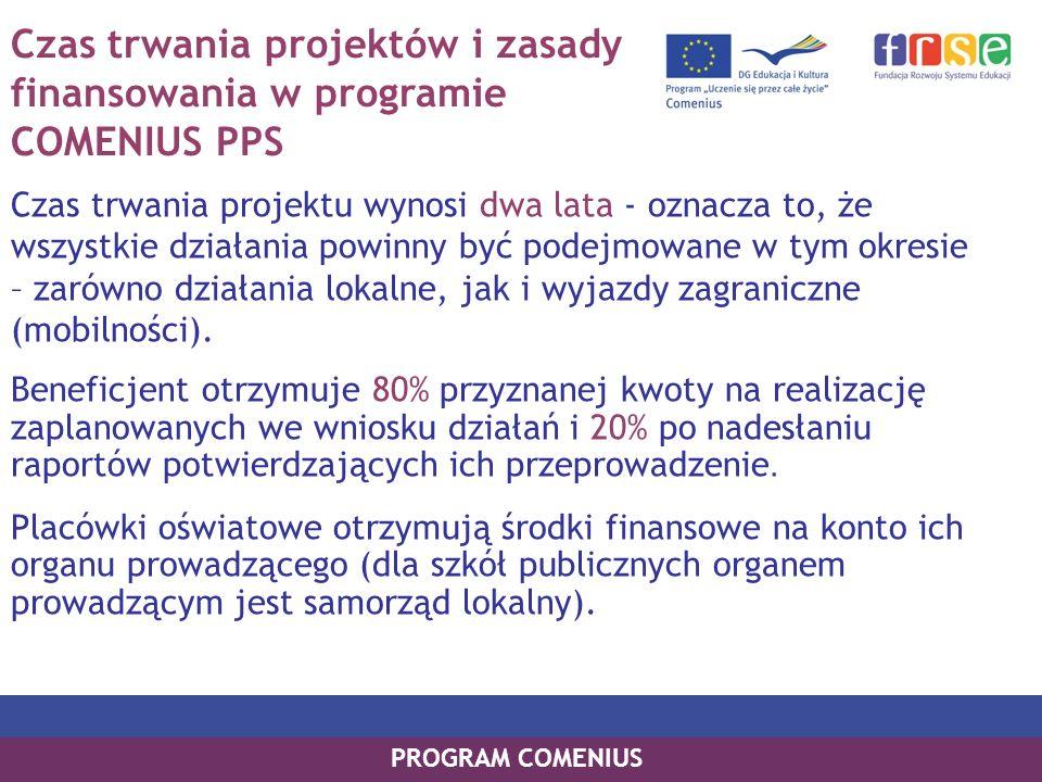 Czas trwania projektów i zasady finansowania w programie COMENIUS PPS