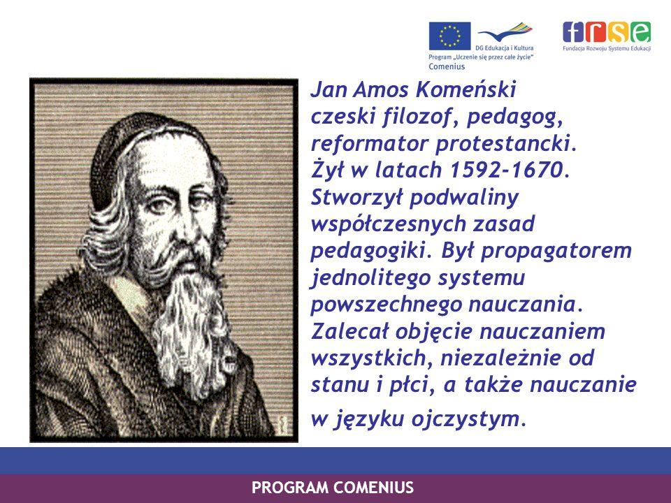 Jan Amos Komeński czeski filozof, pedagog, reformator protestancki