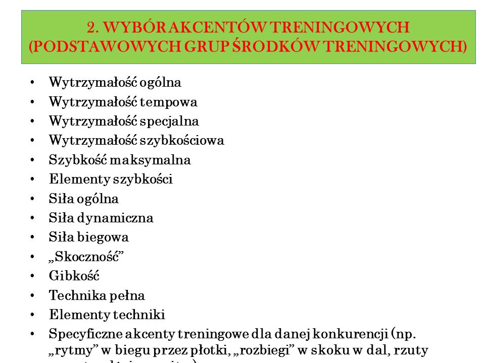 2. WYBÓR AKCENTÓW TRENINGOWYCH (PODSTAWOWYCH GRUP ŚRODKÓW TRENINGOWYCH)