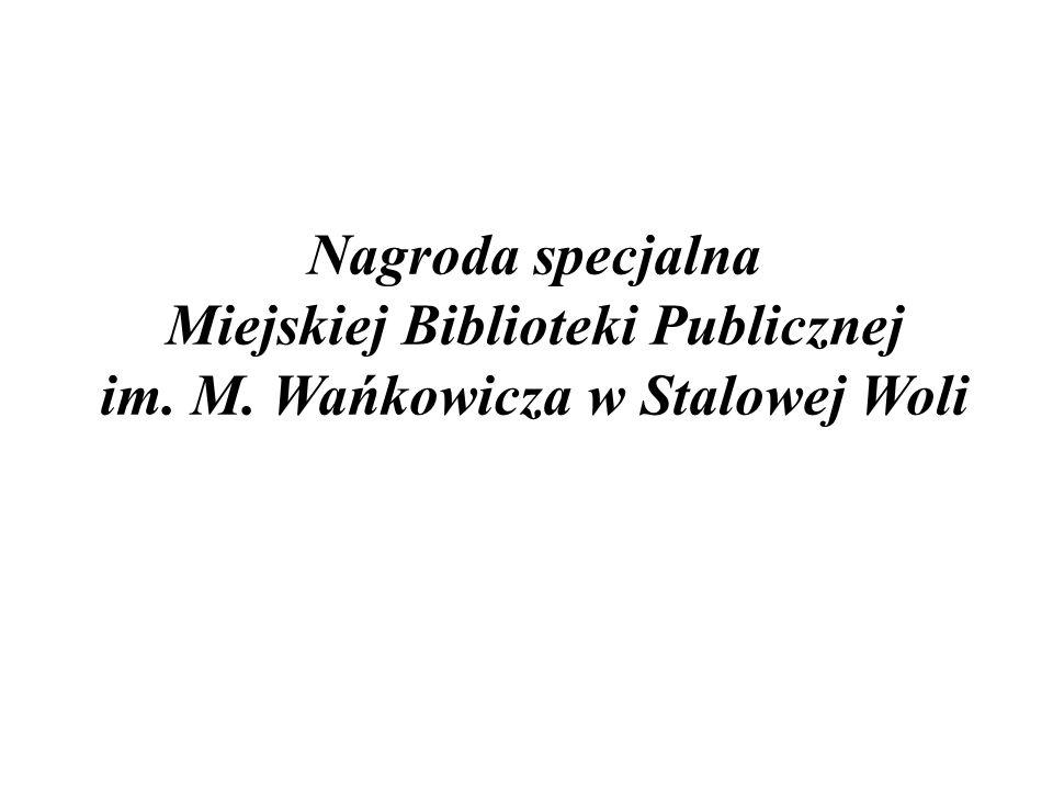 Nagroda specjalna Miejskiej Biblioteki Publicznej im. M