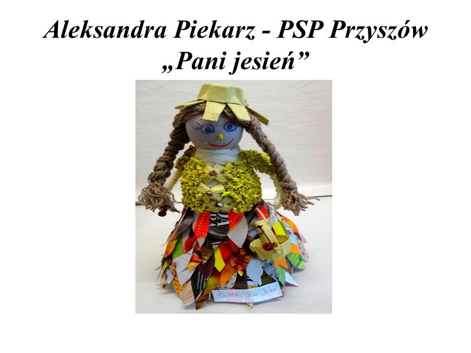 """Aleksandra Piekarz - PSP Przyszów """"Pani jesień"""