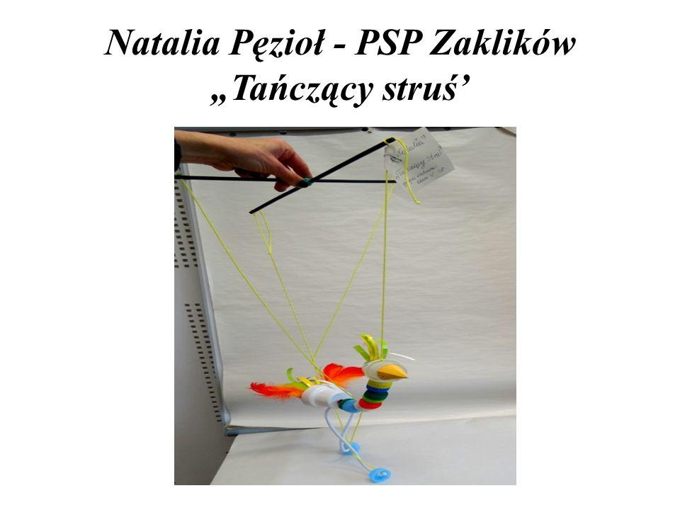 """Natalia Pęzioł - PSP Zaklików """"Tańczący struś'"""