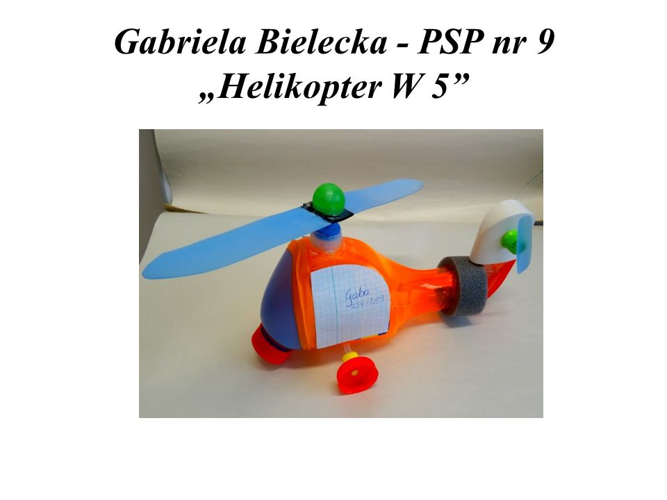 "Gabriela Bielecka - PSP nr 9 ""Helikopter W 5"