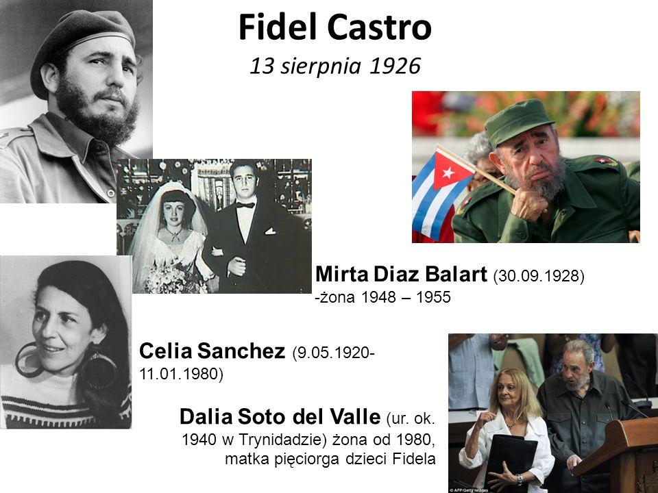 Fidel Castro 13 sierpnia 1926 Mirta Diaz Balart (30.09.1928)