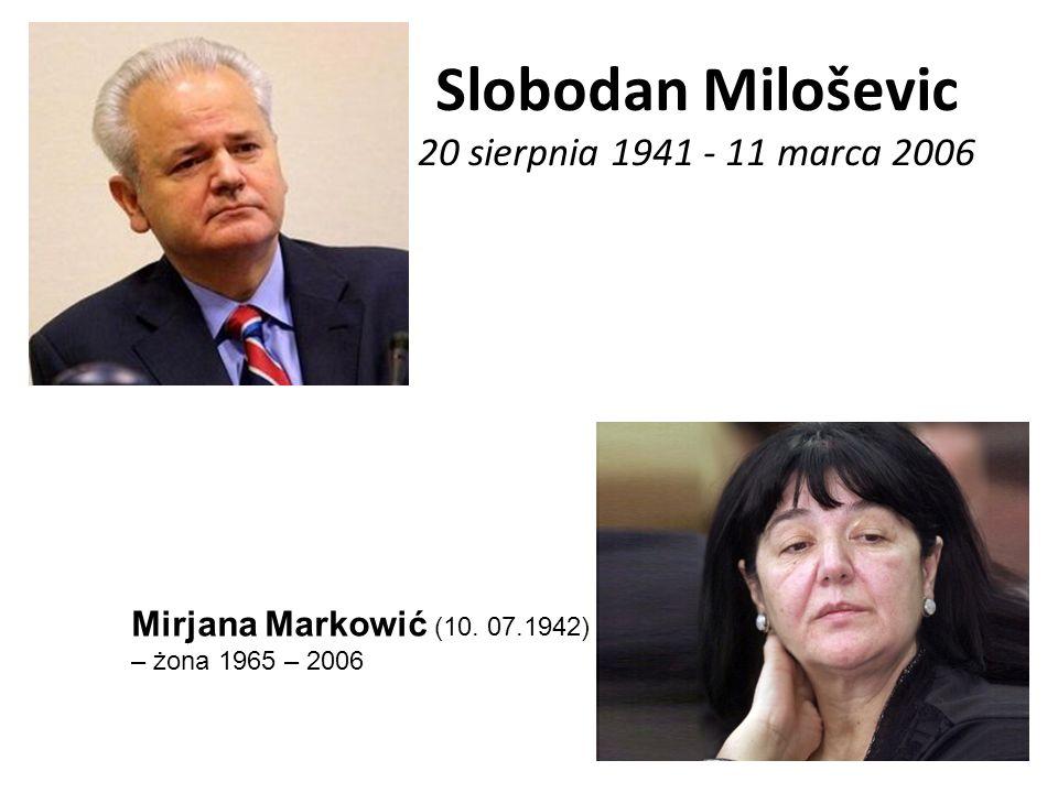 Slobodan Miloševic 20 sierpnia 1941 - 11 marca 2006