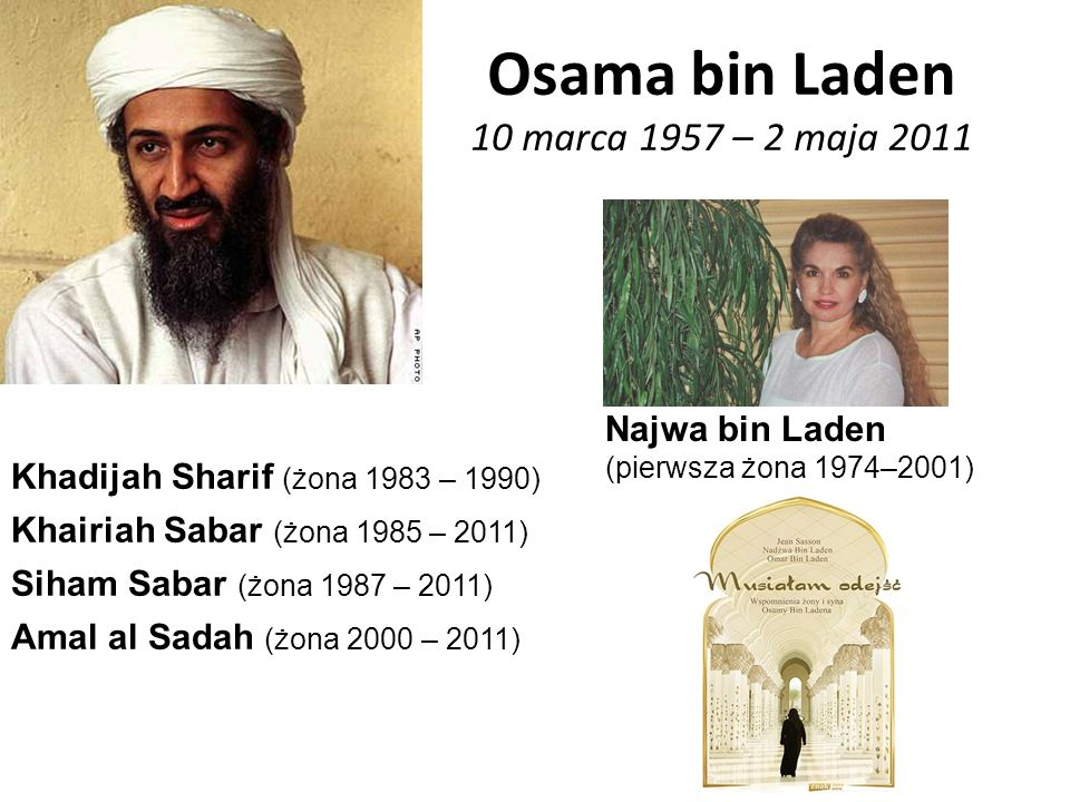 Osama bin Laden 10 marca 1957 – 2 maja 2011