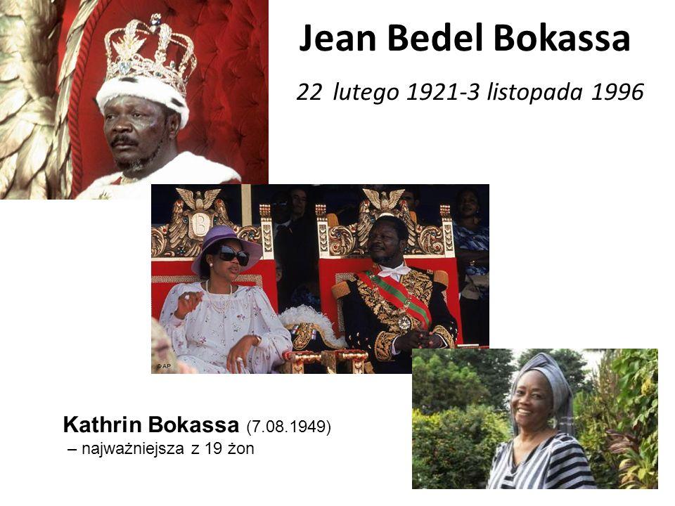 Jean Bedel Bokassa 22 lutego 1921-3 listopada 1996