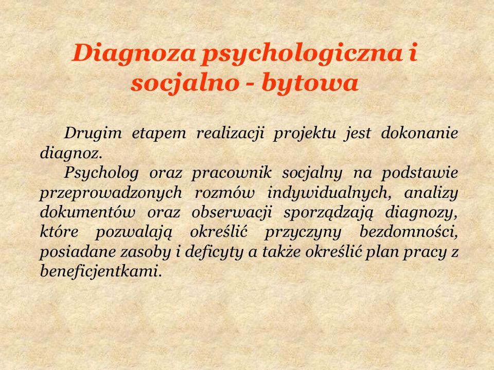 Diagnoza psychologiczna i socjalno - bytowa
