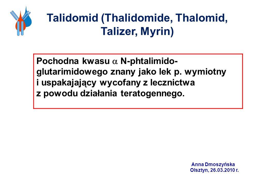 Talidomid (Thalidomide, Thalomid, Talizer, Myrin)