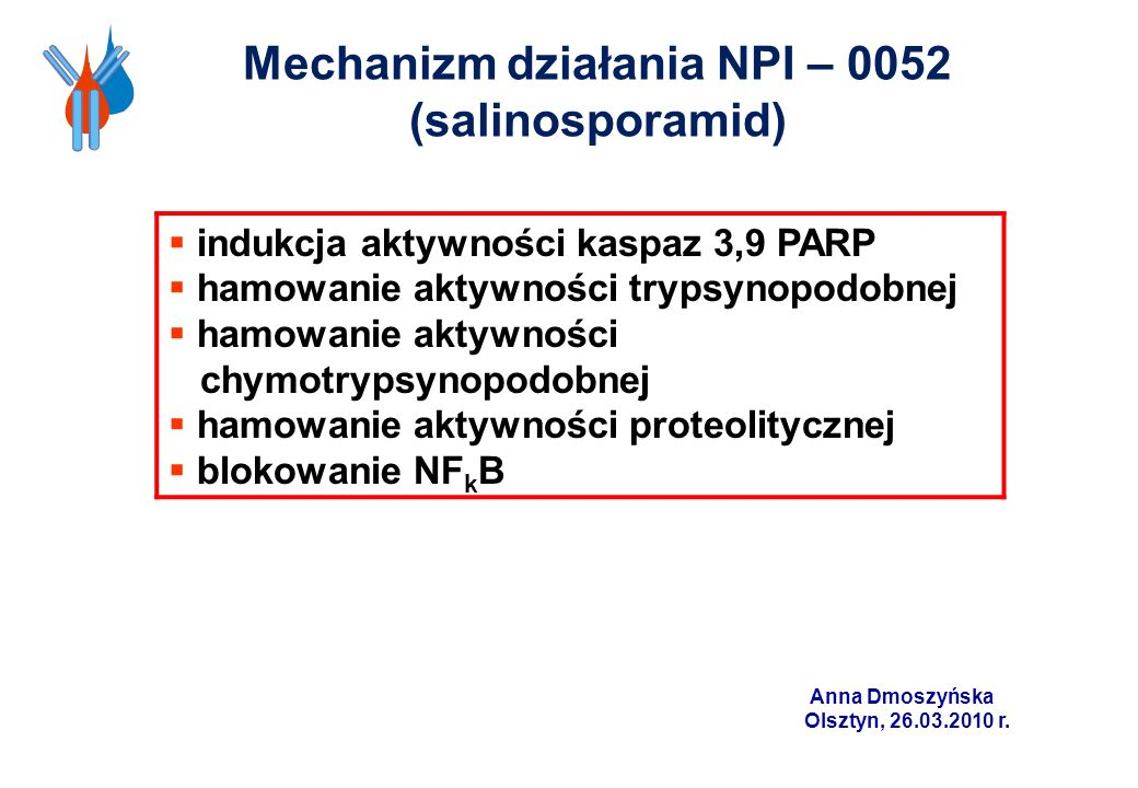 Mechanizm działania NPI – 0052 (salinosporamid)