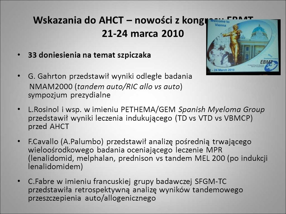 Wskazania do AHCT – nowości z kongresu EBMT 21-24 marca 2010