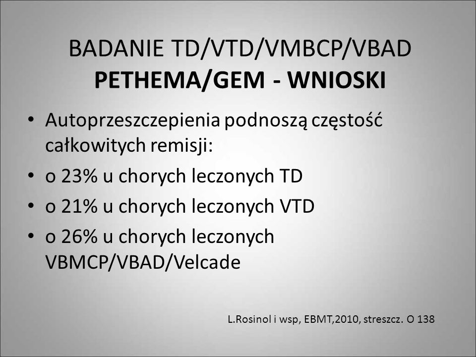 BADANIE TD/VTD/VMBCP/VBAD PETHEMA/GEM - WNIOSKI