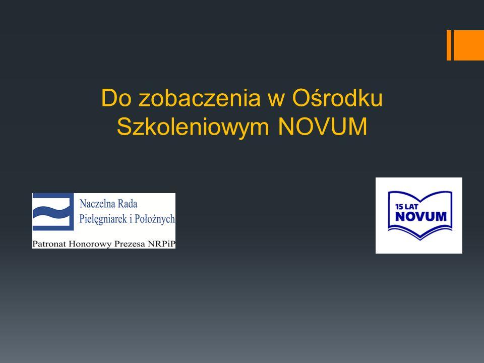 Do zobaczenia w Ośrodku Szkoleniowym NOVUM