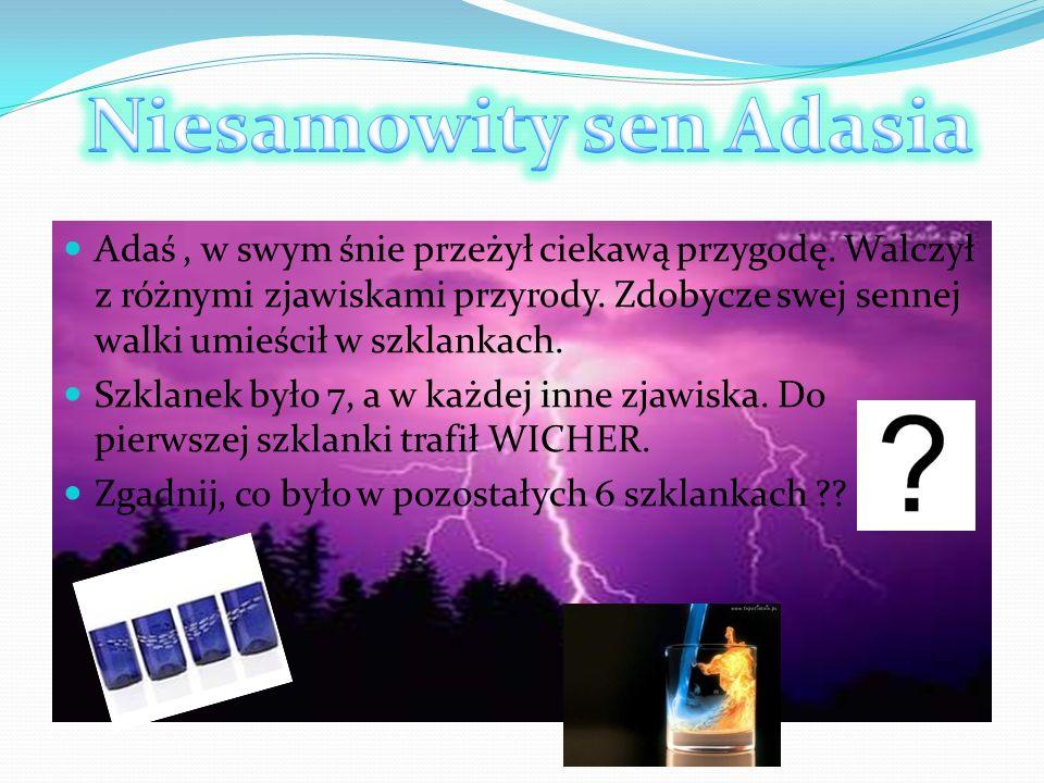 Niesamowity sen Adasia