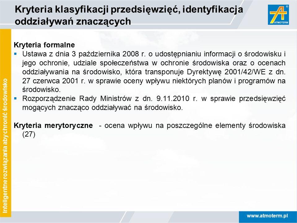 Kryteria klasyfikacji przedsięwzięć, identyfikacja oddziaływań znaczących