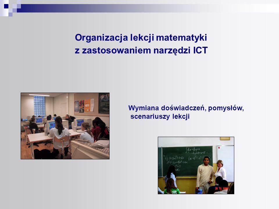 Organizacja lekcji matematyki z zastosowaniem narzędzi ICT