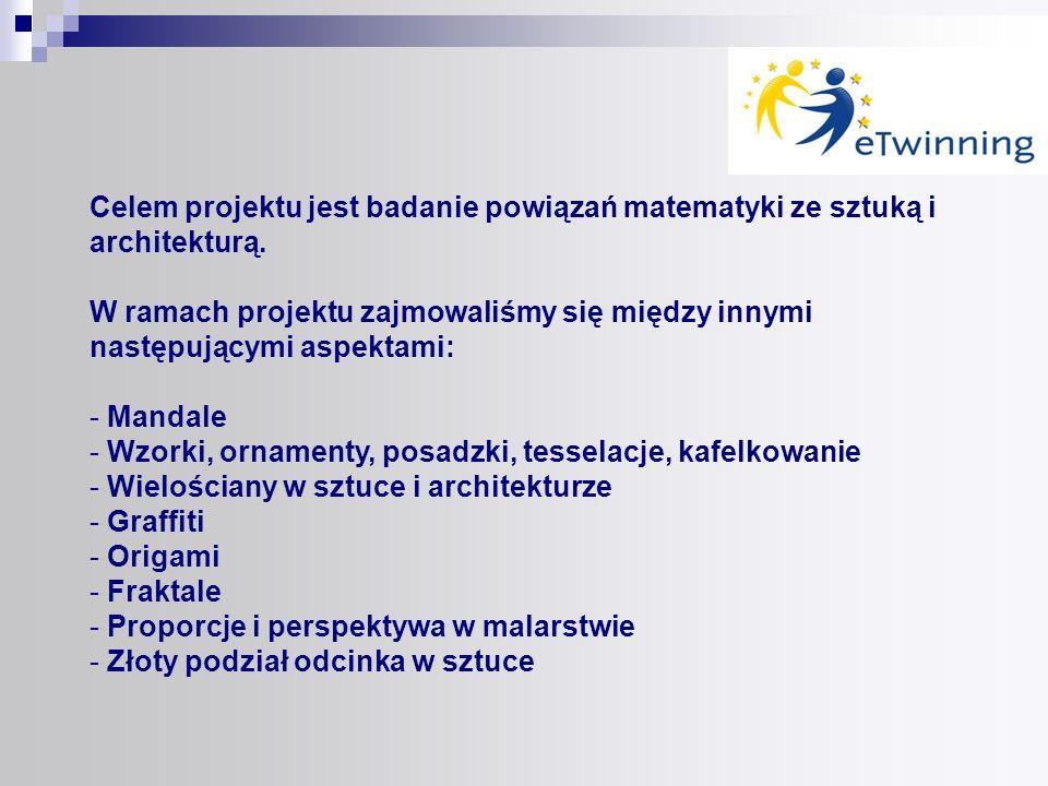 Celem projektu jest badanie powiązań matematyki ze sztuką i architekturą.