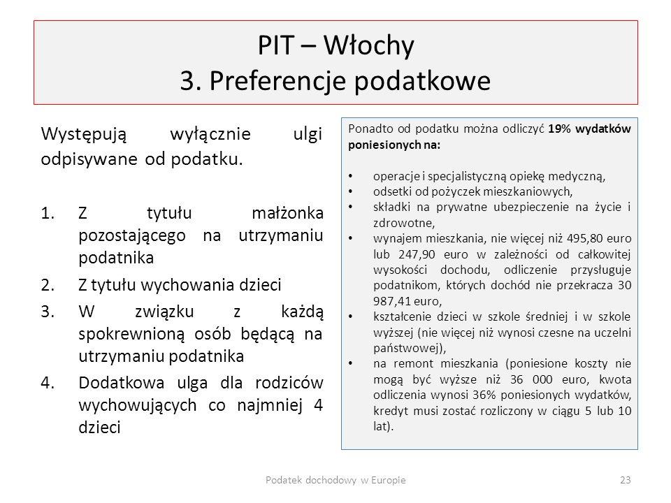 PIT – Włochy 3. Preferencje podatkowe