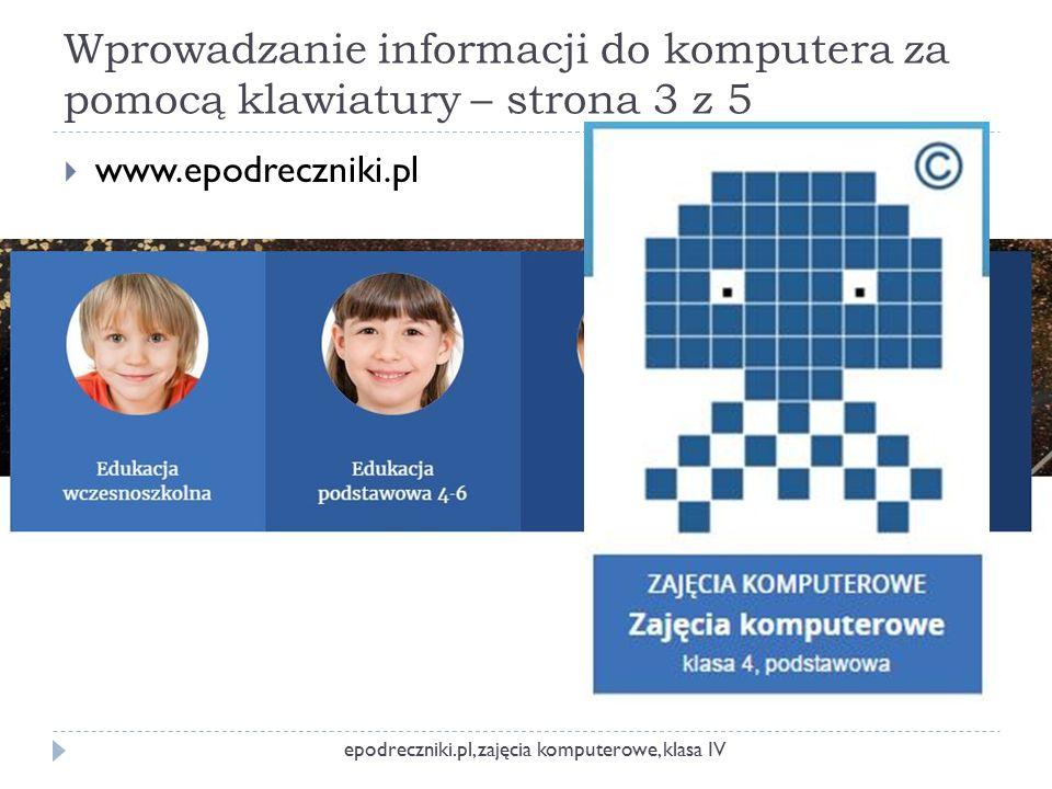 Wprowadzanie informacji do komputera za pomocą klawiatury – strona 3 z 5