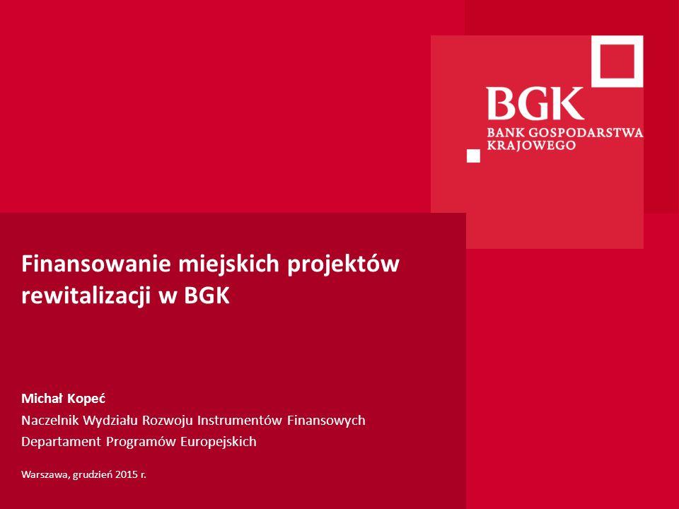Finansowanie miejskich projektów rewitalizacji w BGK