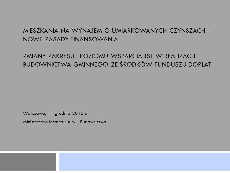 Warszawa, 11 grudnia 2015 r. Ministerstwo Infrastruktury i Budownictwa