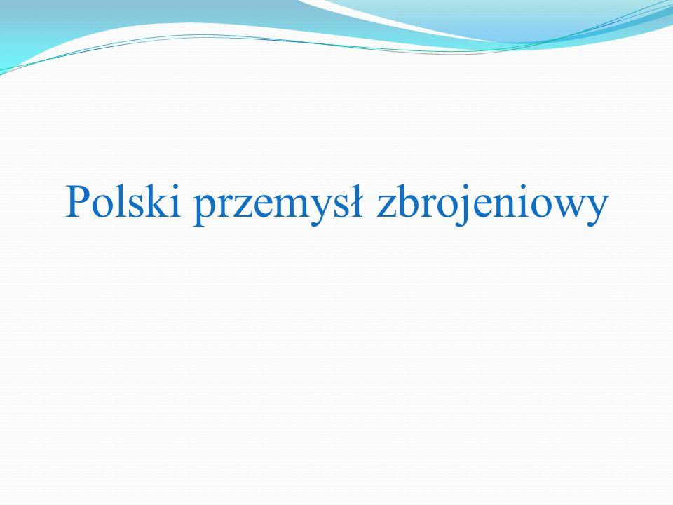 Polski przemysł zbrojeniowy