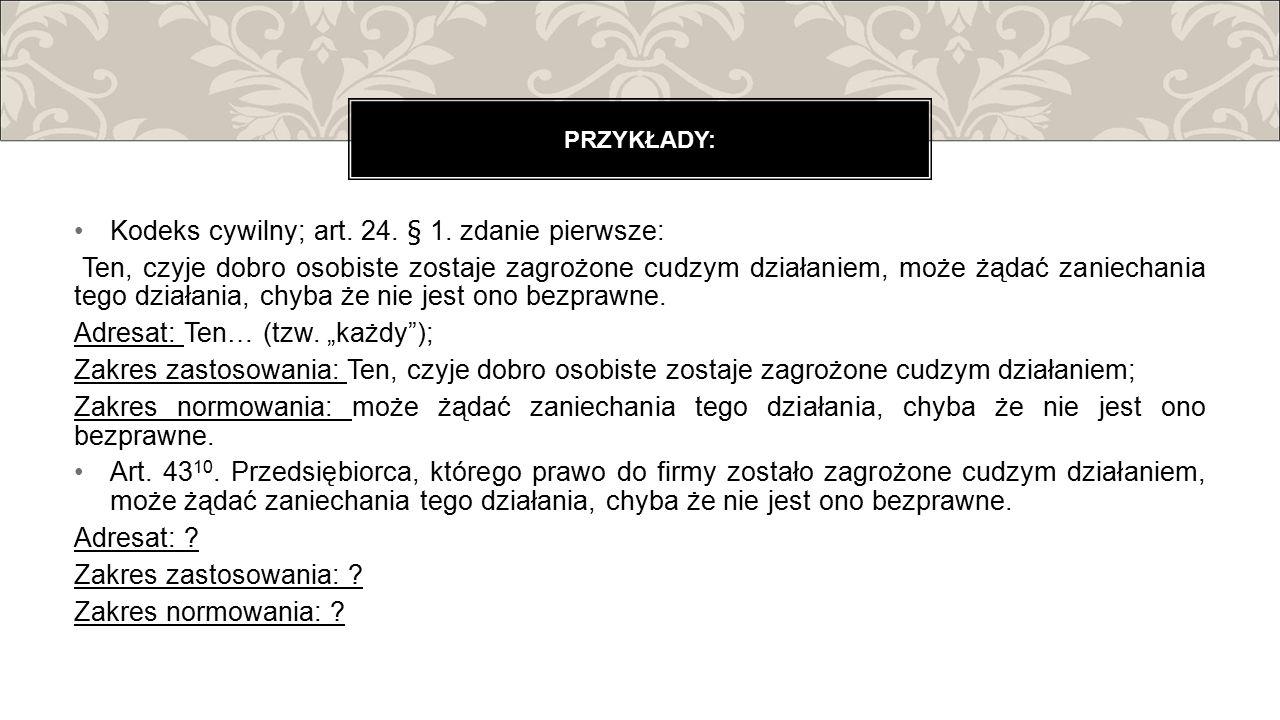 Kodeks cywilny; art. 24. § 1. zdanie pierwsze: