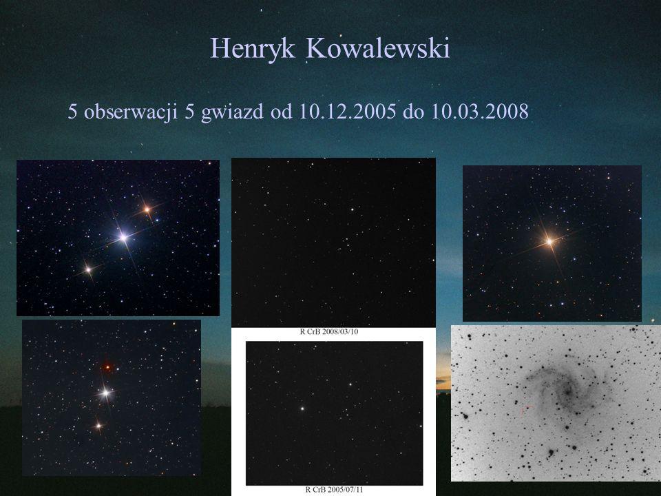 Henryk Kowalewski 5 obserwacji 5 gwiazd od 10.12.2005 do 10.03.2008