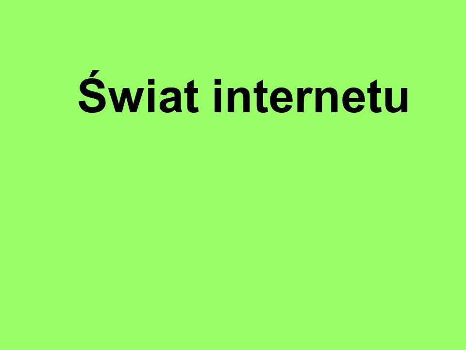 Świat internetu