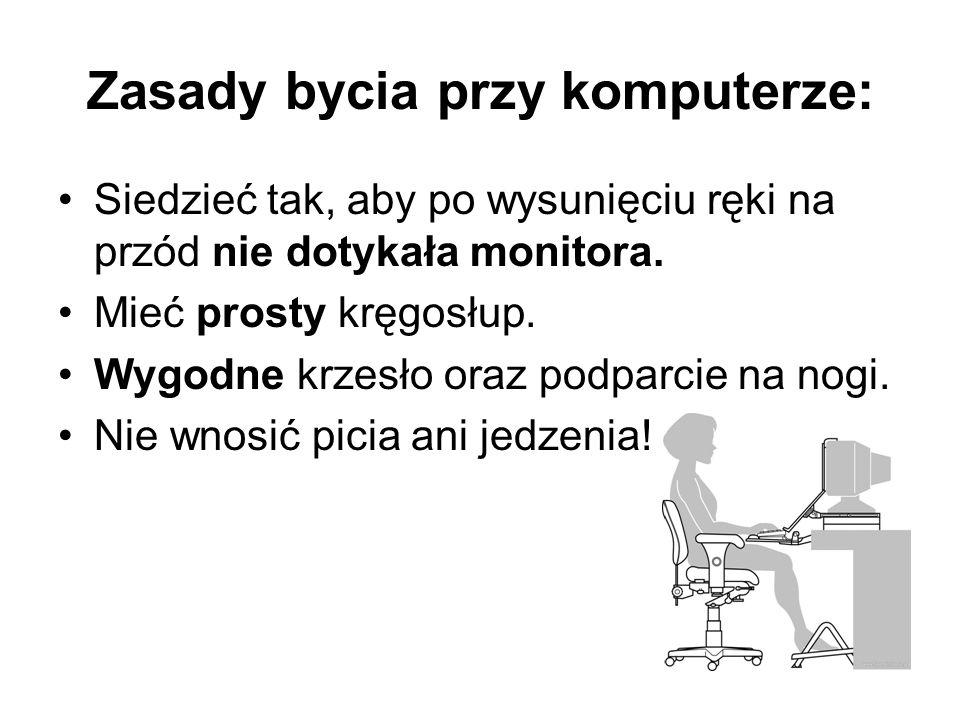 Zasady bycia przy komputerze: